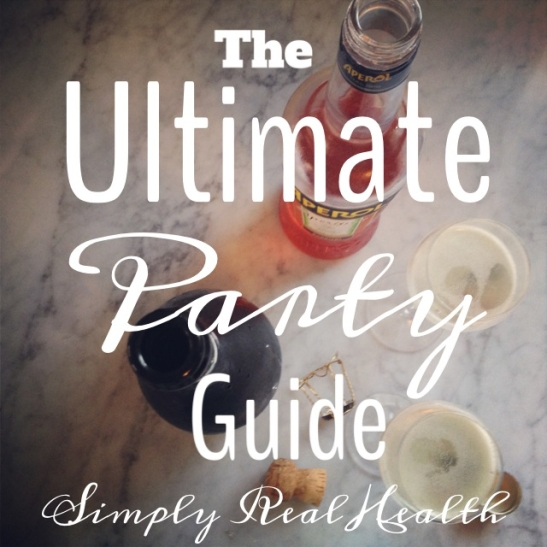 The Ultimate Party Guide by Simply Real Health