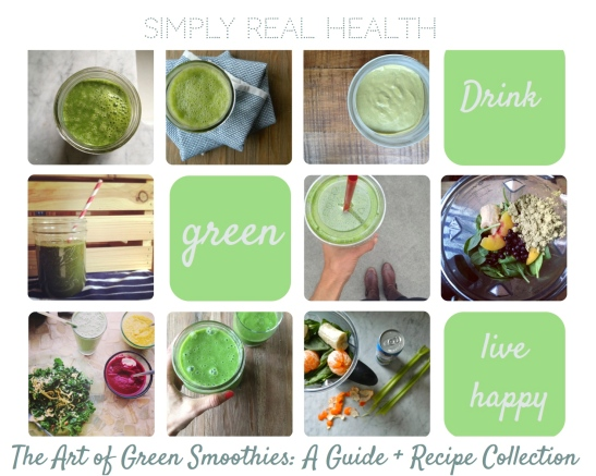 The Art of Green Smoothies: The Freaking Awesome Guide + Recipe Collection! //  via simply real health //